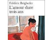 L'amour dure trois ans, Frédéric Beigbeder