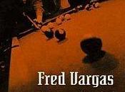 plus loin droite Fred Vargas