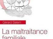 maltraitance familiale Gérard Salem, Armand Colin