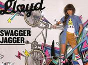 Good as... Cher Lloyd Swagger Jagger sort jeudi