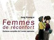 Femmes réconfort. Esclaves sexuelles l'armée japonaise Jung Kyung-a, mercredi