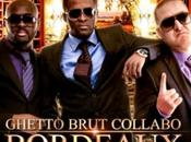 Album GHETTO BRUT COLLABO Bordeaux grand (MIXTAPE)