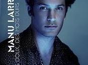News nouvel album arrive pour Manu Larrouy...