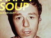Baxter Dury Happy Soup (2011)