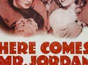 Défunt récalcitrant Here comes Jordan,Alexander Hall (1941)