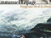 Voyage îles Désolation Emmanuel Lepage