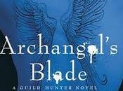 Guild Hunter Archangel's Blade Nalini Singh