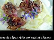 Salade cèpes rôtis noix chicons