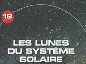 L'Univers Mystères: Lunes Système Solaire