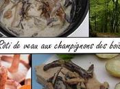 Rôti veau champignons bois