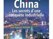 Made China Secrets d'une conquête industrielle