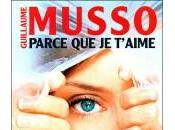Parce t'aime guillaume musso
