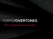 Tokyo/Overtones album Underground Karaoke gagner