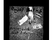 Royal Baths Better Luck Next Life