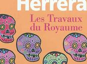 mort, Monsignore Yuri Herrera Travaux Royaume (Gallimard, 2012 Trad. Laura Alcoba) François Monti