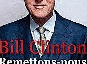 Remettons-nous travail, Etat inventif pour économie forte Bill CLINTON