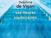 Heures souterraines, Delphine Vigan