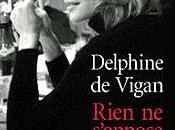 "2012/9 ""Rien s'oppose nuit"" Delphine Vigan"
