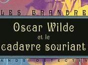 J'ai aimé lire:OSCAR WILDE CADAVRE SOURIANT
