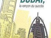 """Dubaï, rançon succès"" Nabil Malek"