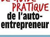 guide pratique l'auto-entrepreneur 4ème édition, Gilles DAÏD Pascal NGUYEN