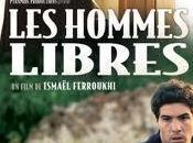 Hommes libres d'Ismail Ferroukhi