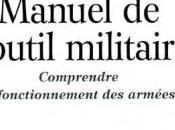 Vient paraître Manuel l'outil militaire