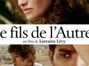 FILS L'AUTRE, film Lorraine LEVY