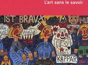 L'art brut Partie Introduction