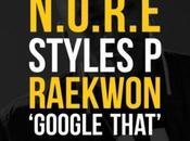 N.O.R.E Styles Raekwon Google That (MASILIA2007.FR)