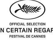 Festival Cannes 2012 sélection certain regard