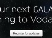 Galaxy déjà disponible chez Vodafone