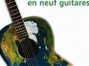 Histoire monde neuf guitares d'Erik Orsenna