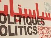 Politiques Politics Exposition groupe معرض جماعي سياسيّات