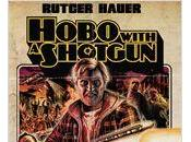 Hobo with Shotgun Jason Eisener (Action avec clochard fusil pompe, 2011)