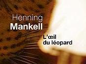L'oeil léopard d'Henning Mankell