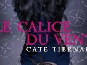 Chronique Calice Vent, Cate Tiernan
