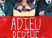 ADIEU BERTHE l'enterrement mémé cinéma Juin 2012