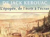 Exposition route Jack Kerouac L'épopée, l'écrit l'écran