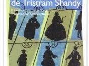 """""""Vie opinions Tristram Shandy"""" Laurence Sterne"""