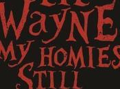 Wayne Sean Homies Still (CLIP)