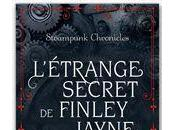 Steampunk Chronicles T.0.5 L'étrange secret Finley Jayne Kady Cross
