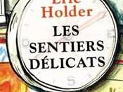sentiers délicats d'Eric Holder