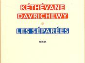SEPAREES, Kéthévane DAVRICHEWY