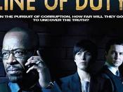 (UK) Line Duty, saison affrontement sein police fond soupçons corruption