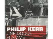 douce flamme, polar historique Philip Kerr