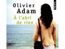 l'abri rien, Olivier Adam