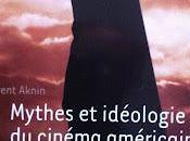 Mythes idéologies cinéma américain