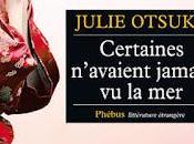 Certaines n'avaient jamais mer, Julie Otsuka
