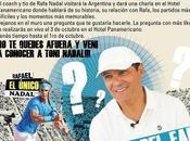 Toni Nadal dévoile Argentine